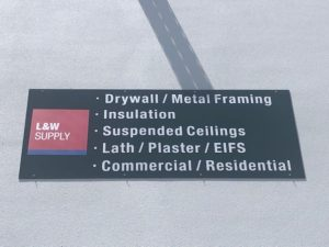 Inglewood, California L&W Supply sign - Drywall, Metal raming, Insuation, Suspended ceilings, Lath, plaster, EIFS, Commercial/Residential